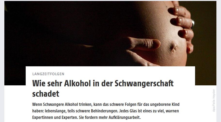 Auszug aus dem ORF Science Artikel: Wie sehr Alkohol in der Schwangerschaft schadet